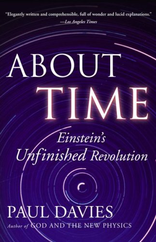 About Time Einstein's Unfinished Revolution  1995 9780684818221 Front Cover