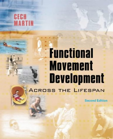 Functional Movement Development Across the Life Span  2nd 2002 (Revised) 9780721681221 Front Cover
