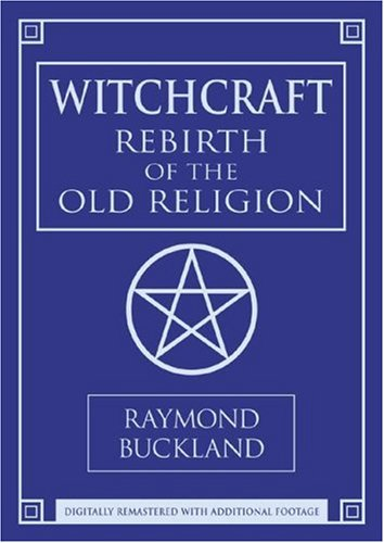 Witchcraft: Rebirth Of The Old Religion  2005 edition cover