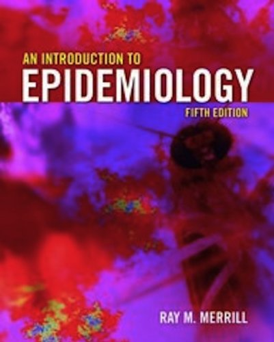 Introduction to Epidemiology  5th 2010 (Revised) 9780763766221 Front Cover