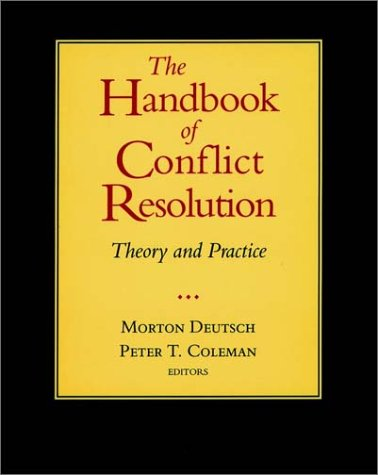 Handbook of Conflict Resolution Theory and Practice 2nd 2000 edition cover