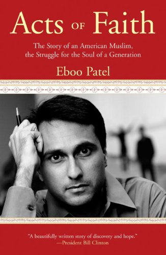Acts of Faith The Story of an American Muslim, the Struggle for the Soul of a Generation  2011 edition cover