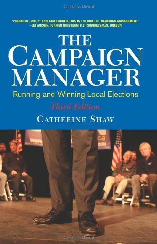 Campaign Manager Running and Winning Local Elections 3rd 2004 (Revised) edition cover