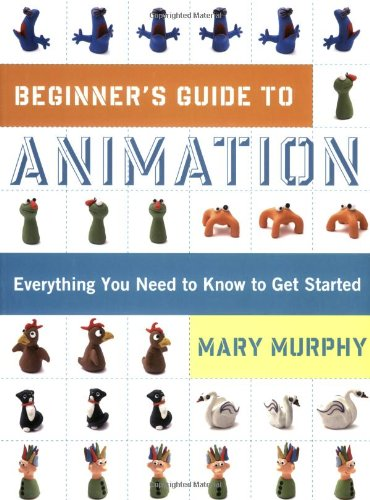 Animation Everything You Need to Know to Get Started N/A edition cover