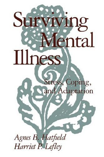 Surviving Mental Illness Stress, Coping, and Adaptation  1993 edition cover