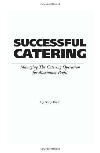 Successful Catering Managing the Catering Operation for Maximum Profit  2003 edition cover