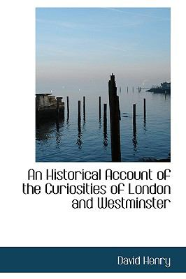 Historical Account of the Curiosities of London and Westminster  2009 edition cover