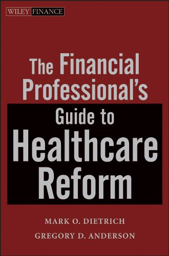 Financial Professional's Guide to Healthcare Reform   2012 9781118093221 Front Cover