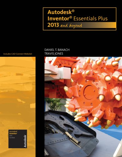 Autodesk Inventor Essentials Plus, 2013 and Beyond   2013 9781133942221 Front Cover