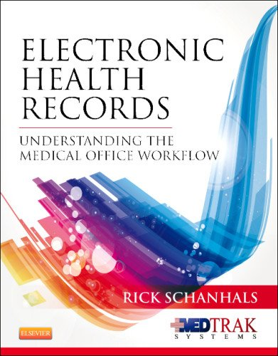 Electronic Health Records Understanding the Medical Office Workflow  2013 edition cover