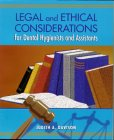 Legal and Ethical Considerations for Dental Hygienists and Assistants   2000 edition cover