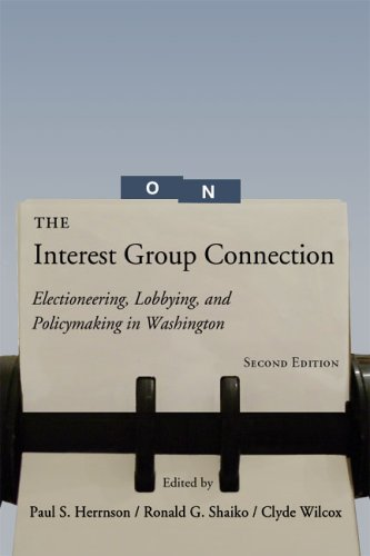 Interest Group Connection Electioneering, Lobbying, and Policymaking in Washington 2nd 2003 (Revised) edition cover
