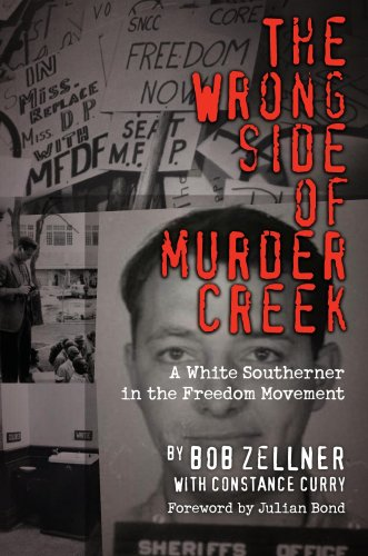 Wrong Side of Murder Creek A White Southerner in the Freedom Movement  2008 edition cover