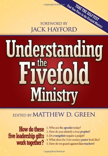 Understanding the Fivefold Ministry How Do These Five Leadership Gifts Work Together?  2005 edition cover