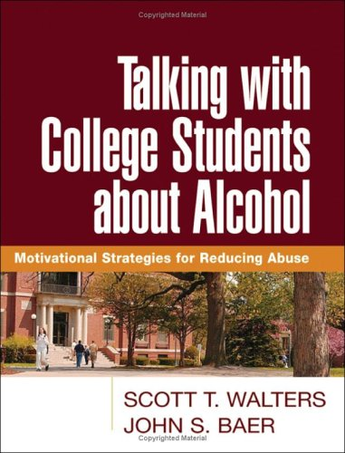 Talking with College Students about Alcohol Motivational Strategies for Reducing Abuse  2006 edition cover