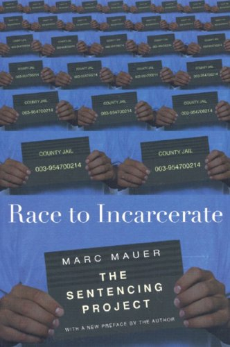 Race to Incarcerate  2nd 2006 (Revised) edition cover