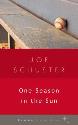 One Season in the Sun   2012 9781936846221 Front Cover
