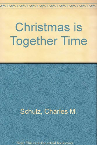 Christmas Is Together-Time   1982 edition cover