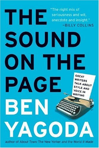 Sound on the Page Great Writers Talk about Style and Voice in Writing N/A edition cover