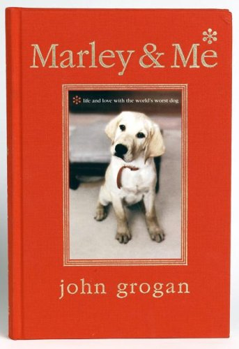 Marley and Me Illustrated Edition Life and Love with the World's Worst Dog Gift  9780061238222 Front Cover