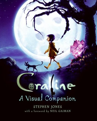 Coraline A Visual Companion N/A edition cover