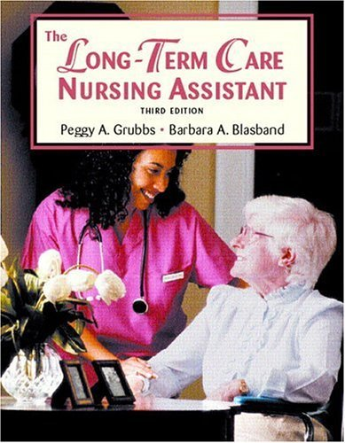 Long Term Care Nursing Assistant  3rd 2005 edition cover