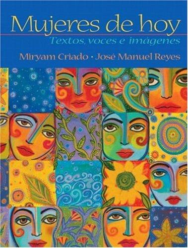 Mujeres de Hoy Textos, Voces e Im�genes  2005 9780131838222 Front Cover