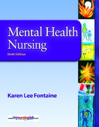 Mental Health Nursing Value Package (includes MyNursingLab Student Access for Mental Health Nursing)  6th 2009 9780135041222 Front Cover