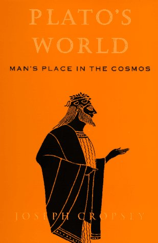 Plato's World Man's Place in the Cosmos  1995 9780226121222 Front Cover