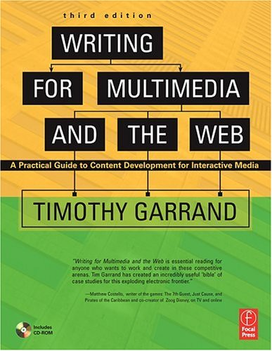 Writing for Multimedia and the Web Content Development for Bloggers and Professionals 3rd 2007 (Revised) edition cover