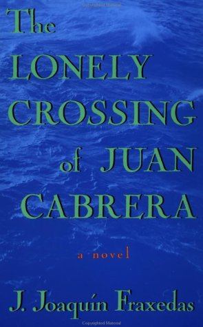 Lonely Crossing of Juan Cabrera  N/A edition cover