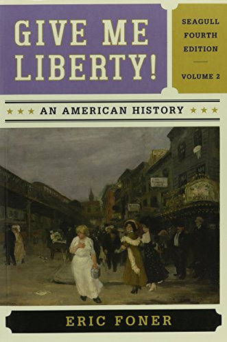 GIVE ME LIBERTY,SEAGULL ED.,VOL.2-PKG.  N/A 9780393524222 Front Cover