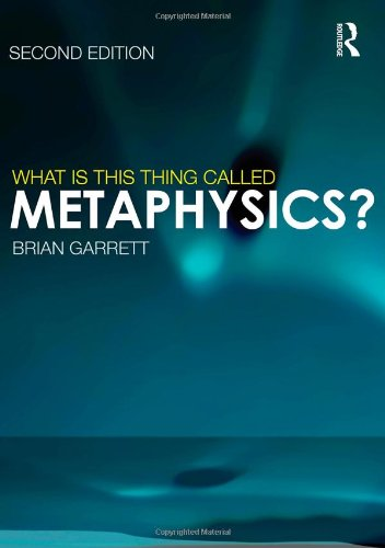What Is This Thing Called Metaphysics?  2nd 2011 (Revised) edition cover