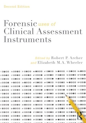 Forensic Uses of Clinical Assessment Instruments  2nd 2013 (Revised) edition cover