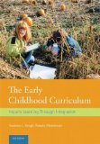Early Childhood Curriculum Inquiry Learning Through Integration 2nd 2014 (Revised) edition cover
