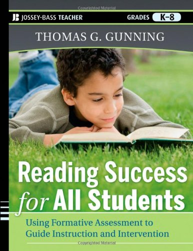 Reading Success for All Students Using Formative Assessment to Guide Instruction and Intervention  2012 edition cover
