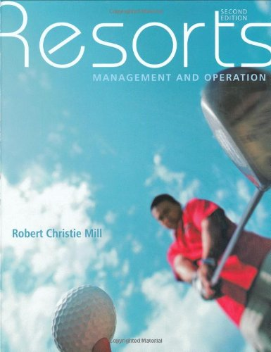 Resorts Management and Operation 2nd 2008 (Revised) edition cover