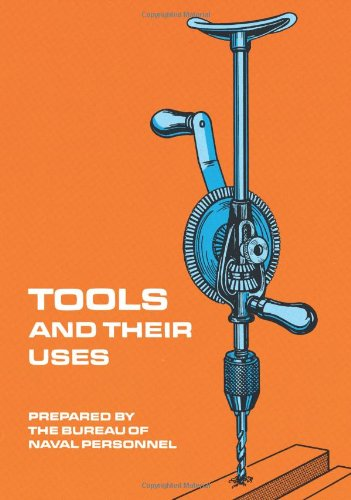 Tools and Their Uses   1973 (Reprint) edition cover