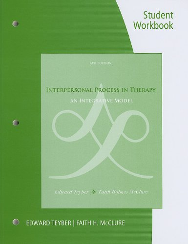 Interpersonal Process in Therapy An Integrative Model 6th 2011 (Student Manual, Study Guide, etc.) edition cover