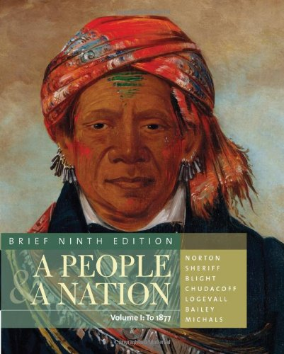 People and a Nation History of the United States 9th 2012 (Brief Edition) edition cover
