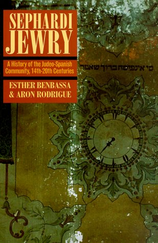 Sephardi Jewry A History of the Judeo-Spanish Community, 14th-20th Centuries  2000 edition cover