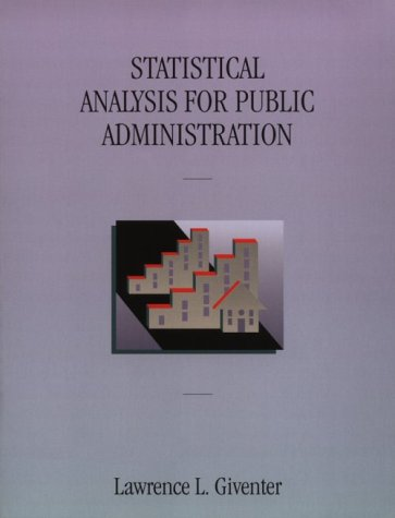 Statistical Analysis for Public Administration   1996 9780534152222 Front Cover