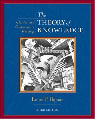Theory of Knowledge Classic and Contemporary Readings 3rd 2003 (Revised) edition cover