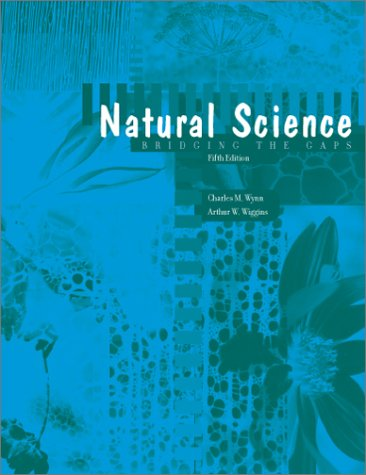 Natural Science : Bridging the Gaps 5th 2000 9780536608222 Front Cover