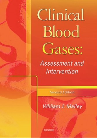 Clinical Blood Gases Assessment and Intervention 2nd 2005 (Revised) edition cover
