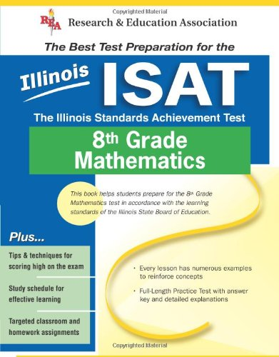 Illinois ISAT 8th Grade Mathematics The Illinois Standards Achievement Test N/A edition cover