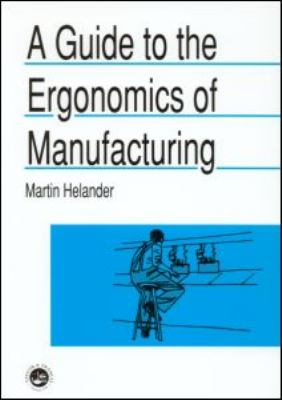 Guide to Ergonomics of Manufacturing   1997 9780748401222 Front Cover