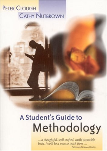 Student's Guide to Methodology Justifying Enquiry  2002 9780761974222 Front Cover