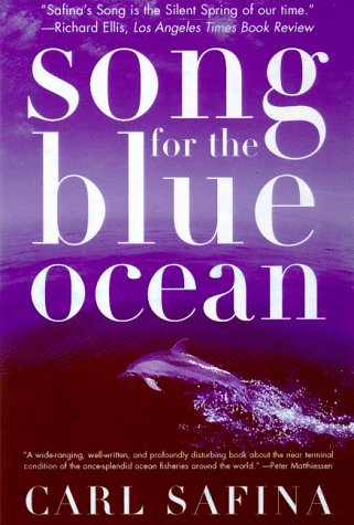 Song for the Blue Ocean Encounters along the World's Coasts and Beneath the Seas  1999 (Revised) edition cover