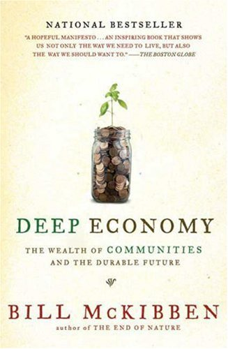 Deep Economy The Wealth of Communities and the Durable Future N/A edition cover